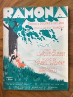 GRAFICA EDITORIALE  1928 SPARTITO MUSICALE  RAMONA Di Gilbert-Wyne - Rulli COPERTINA DI WURTH  EDITORE NC.FRAMNCHI ROMA - Volksmusik