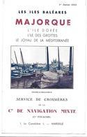 ESPAGNE Tourisme Dépliant Touristique ILES BALEARES MAJORQUE Croisieres De La Cie De Navigation Mixte 1933 - Dépliants Touristiques