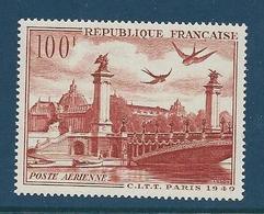 Timbre France Neuf**,  N°28 Poste Aérienne Yt, 1949  Paris, Grand Palais Et Pont Alexandre III - Poste Aérienne