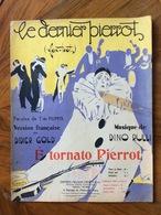 GRAFICA EDITORIALE 1925 SPARTITO MUSICALE E' TORNATO PIERROT Di Defillippis-Rulli Copertina Di Cuesta   ED, FRANCHI ROMA - Volksmusik