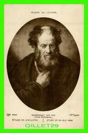 CÉLÉBRITÉS, PEINTRE - REMBRANDT VAN RYN - ÉTUDE DE VIEILLARD - I. L. M. - MUSÉE DU LOUVRE - - Artistes