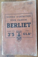 CAMION BERLIET TYPE GLA 5- CHARGE UTILE 3,5 Tonnes- NOTICE D'ENTRETIEN 1951 - Camions