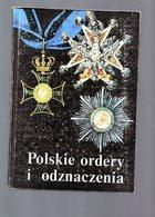 E02 - LIVRE DECORATIONS POLONAISES - POLSKIE ORDERY I ODZNACZENIA - Bücher