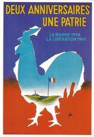 FORE  ILLUSTRATEUR DEUX ANNIVERSAIRES UNE PATRIE LA MARNE 1914 LA LIBÉRATION 1944 COQ - Fore