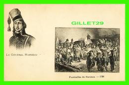 MILITARIA - LE GÉNÉRAL MARCEAU - FUNÉRAILLES DE MARCEAU EN 1796 - - Personnages