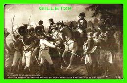 MILITARIA - NAPOLÉON HARANGUE LES TROUPES BAVAROISES ET WURTEMBERGEOISES À ABENSBERG, 1809 - A. NOYER - - Personnages