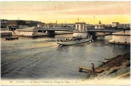 D34 . CPA  .  CETTE . SETE . Le Pont Et L'entrée De L'Etang De Thau . - Sete (Cette)