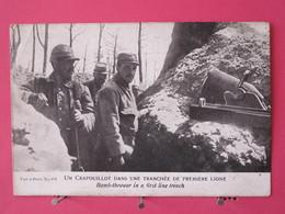 Guerre 1914-18 - Un Crapouillot Dans Une Tranchée De Première Ligne - Scans Recto-verso - Guerre 1914-18