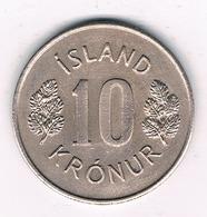 10 KRUNOR 1976 IJSLAND /2642/ - IJsland