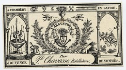 11-1997  - ANCIENNE ETIQUETTE  ABSYNTHE - ABSINTHE   CHAVASSE DISTILLATEUR A CHAMBERY  FIN 19 éme - - Etiquettes