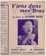 CAF CONC LUCIENNE BOYER PARTITION VIENS DANS MES BRAS MARC-HÉLY MARGUERITE MONNOT (PIAF) 1932 VALSE - Musica & Strumenti