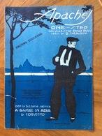 GRAFICA EDITORIALE 1921 SPARTITO MUSICALE Apaches Di Rulli-Cherubini  ED. F.LLI FRANCHI CASA DELLA CANZONE - Musica Popolare