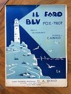 """GRAFICA EDITORIALE 1931 SPARTITO MUSICALE   """" Il Faro """" Di Cherubini-Bixio   ED. C.A.BIXIO MILANO ROMA NAPOLI - Musica Popolare"""