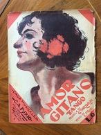 """GRAFICA EDITORIALE 1929 SPARTITO MUSICALE   """"Amor Gitano """" Di Trtarini-Frati  DIS.S.C.BISSI   ED. C.A.BIXIO MILANO ROMA - Volksmusik"""