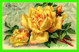 FLEURS - A NOTE TO YOU - YELLOW ROSES - - Fleurs