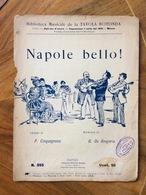 """GRAFICA EDITORIALE 1894  SPARTITO MUSICALE   """" NAPOLE BELLO ! """" Di CINQUEGRANA-DE GREGORIO   ED. BIDERI NAPOLI - Volksmusik"""