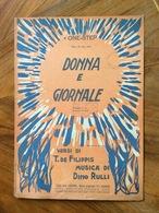 """GRAFICA EDITORIALE 1924  SPARTITO MUSICALE   """" Donna E Giornale """" DiDefilippis-Rulli    ED.F.LLI FRANCHI ROMA - Volksmusik"""