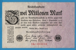 DEUTSCHES REICH 2 Millionen Mark09.08.1923 Serie# 14C.043170  P# 103 - [ 3] 1918-1933 : Repubblica  Di Weimar