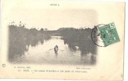 CPA Vietnam Hué Le Canal D'An-Kécu Vue Du Pont De Phu-Cam - Viêt-Nam