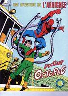 BD Album N°9 Une Aventure De L'araignée Et Docteur Octopus- LUG- Marvel - 1980 - - Spiderman