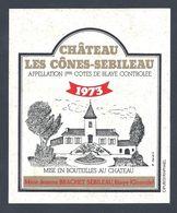 Etiquette Vin Chateau Les Cônes-Sebileau 1973 1ères COTES DE BLAYE - Bordeaux
