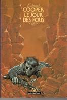 LE JOUR DES FOUS De EDMUND COOPER  Editions NEO 1982. VOIR SCANS - Fantastici