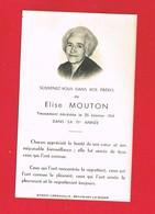 Image Pieuse Généalogie Souvenez Vous De Mme Elise MOUTON Lenrouilly Beaumont Le Roger Lebourgeois à St Pierre Sur Dives - Imágenes Religiosas