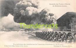 CPA INCENDIE DES TANKS A PETROLE DE HOBOKEN ANVERS ANTWERPEN AMERICAN PETROLEUM SAPEUR POMPIER BRANDWEER BASTYNS HERMANS - Firemen
