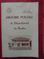 """LIVRE : """" Histoire Postale Du Département Du Doubs """" (1973) - 305 Pages / Par FALLOT Pierre - Matasellos"""