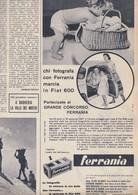 (pagine-pages)PUBBLICITA' FERRANIA   Settimanaincom1957/29. - Libri, Riviste, Fumetti