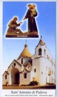 Santino - Sant'antonio Di Padova - Che Si Venera Nella Chiesa Della Zona Trulli - Alberobello - Bari - E1 - Santini