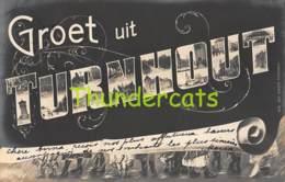 CPA TURNHOUT GROET UIT GROETEN BONJOUR - Turnhout