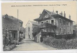 73 TRESSERVES . Entrée Du Village , L'église , édit : L Grimal Chambéry , Années 30 , état Extra - France