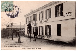 CPA Facture Biganos 33 (bassin Arcachon). Hôtel Lassau, Homme Sur échasses 1905 - Andere Gemeenten