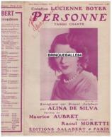 CAF CONC ALINA DA SILVA***PARTITION PERSONNE LUCIENNE BOYER (+DAMIA) MAURICE AUBRET RAOUL MORETTI 1931 TANGO - Musica & Strumenti