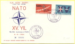 TURCHIA - Turkey - 1964 - XV YILI - 15th Anniversary Of NATO - Ankara - FDC - 1921-... Repubblica