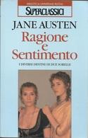JANE AUSTEN - Ragione E Sentimento. - Libri, Riviste, Fumetti