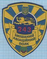 Ukraine / Patch Abzeichen Parche, Ecusson / Air Force Aviation 243 Mixed Aviation Regiment - Police & Gendarmerie