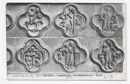 AMIENS - N° 17 - LA CATHEDRALE - LES MEDAILLONS - CPA NON VOYAGEE - Amiens