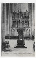 AMIENS EN 1919 - N° 19 - LA CATHEDRALE - RELIQUES DE SAINT JEAN BAPTISTE - CPA  VOYAGEE - Amiens