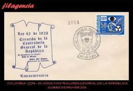 AMERICA. COLOMBIA SPD-FDC. 1973 CINCUENTENARIO DE LA CONTRALORÍA GENERAL DE LA REPÚBLICA - Colombie