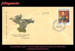 AMERICA. COLOMBIA SPD-FDC. 1974 HOMENAJE A JOSÉ MARÍA CÓRDOBA - Colombie