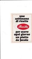 BARILLA - PICCOLO RICETTARIO - UNA SETTIMANA DI RICETTE - ANNI 60-70 - 7 RICETTE - Altre Collezioni