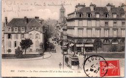 14 CAEN - La Place Alexandre III Et La Rue St Jean - Caen