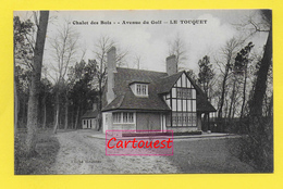 CPA 62 LE TOUQUET ֎ Chalet Des Bois ֎ Villa, Avenue Du Golf ֎ Peu Commune - Le Touquet