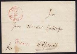 Schweiz 1849 Brief Zürich R2 Rot + Franco Rot Nach Küsnacht   (23708 - Schweiz