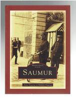 SAUMUR MEMOIRE EN IMAGES DE POCHE 2006 ANNE FAUCOU ET HELOISE FAUCOU - Pays De Loire