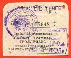 Kazakhstan  1994. July. City Karaganda. Monthly  Bus Pass. - Season Ticket
