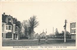 CPA - Belgique - Brasschaat-Polygoon - Dorpzicht - Weg Naar Kamp - Brasschaat