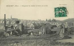 BEZENET - Chargement Du Charbon Et Centre De La Ville. - Andere Gemeenten